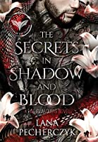 The Secrets in Shadow and Blood (Fae Guardians, Season of the Vampire)