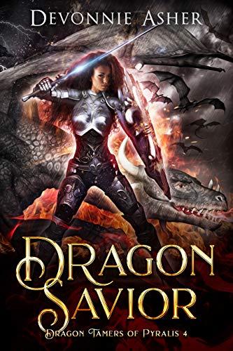 Dragon Savior (Dragon Tamers of Pyralis Book 4) (English Edition)