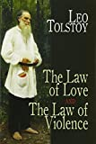 The Law of Love and The Law of Violence (Dover Books on Western Philosophy)