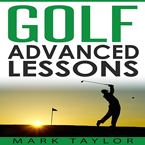 Couverture de Golf: Advanced Lessons
