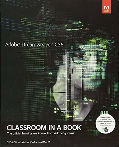 Adobe Dreamweaver CS6 Classroom in a Book: The Official Training Workbook from Adode Systems