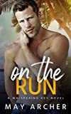 On the Run (Whispering Key)
