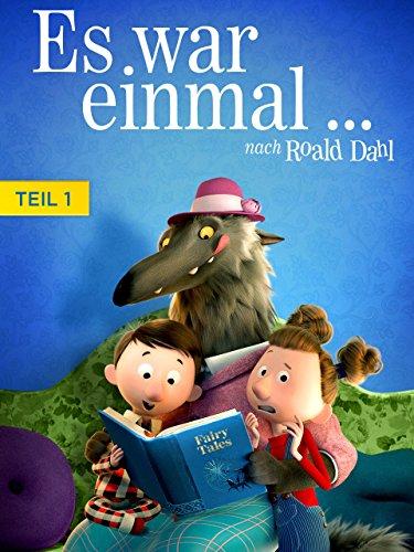 Es war einmal. nach Roald Dahl: Teil 1 [dt./OV]
