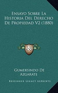 Ensayo Sobre La Historia del Derecho de Propiedad V2 (1880)