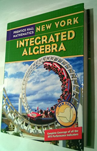 Prentice Hall Mathematics New York: Integrated Algebra