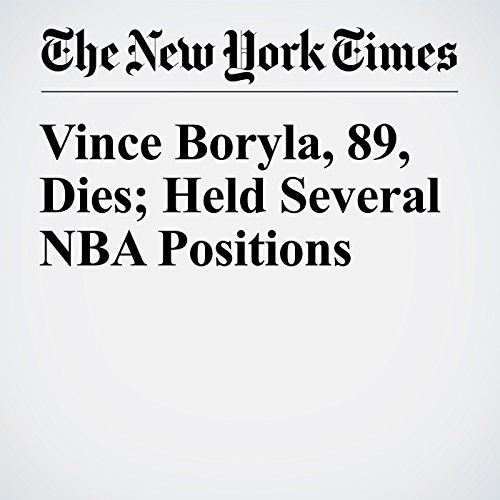 Vince Boryla, 89, Dies; Held Several NBA Positions audiobook cover art
