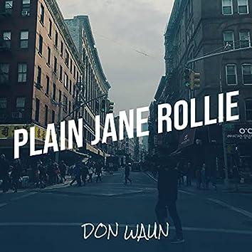 Plain Jane Rollie
