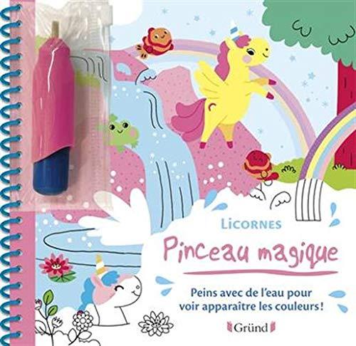 Pinceau magique : Licornes – Livre Coloriage magique à l'eau avec un pinceau – À partir de 3 ans