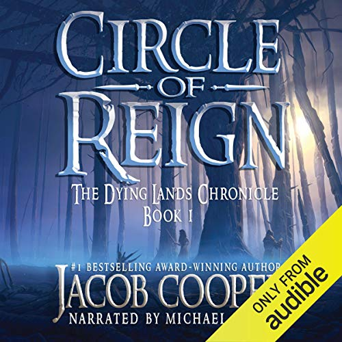 Circle of Reign Audiobook By Jacob Cooper cover art