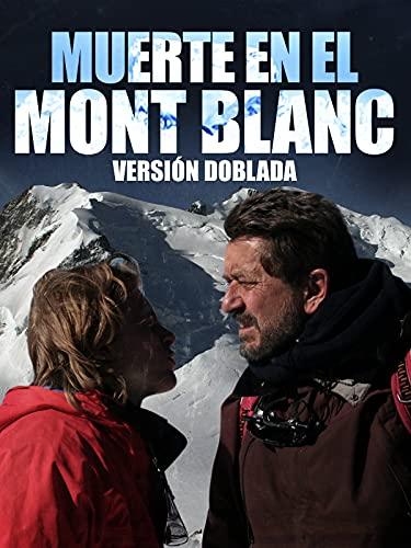 Muerte en el Mont Blanc (versión doblada)