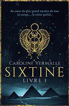 Sixtine - Livre I par [Caroline Vermalle]