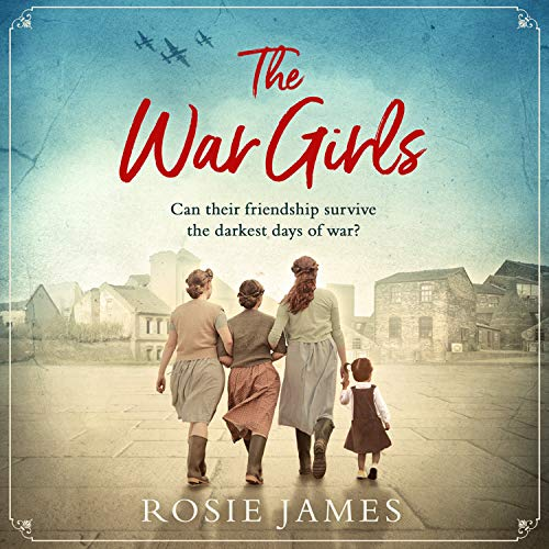 The War Girls Audiobook By Rosie James cover art