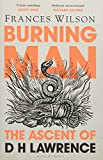Burning Man: The Ascent of DH Lawrence...