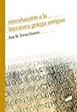 Introducción A La Literatura griega Antigua: 13 (Historia)