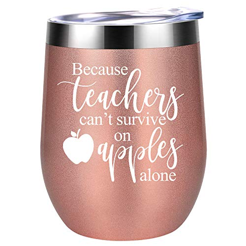 Teacher Appreciation Gifts - Teachers Can't Survive on Apples Alone - Teacher Gifts for Women - Funny Teachers Appreciation Day Gifts for Teachers - End of Year Teacher Gift - Coolife Wine Tumbler
