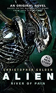 Alien( River of Pain (Novel #3))[ALIEN RIVER OF PAIN (NOVEL #3)][Mass Market Paperback]
