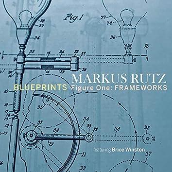 Blueprints - Figure One: Frameworks