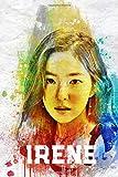 Irene: Red Velvet Member Color Splatter Art 100 Page 6 x 9' Blank Lined Notebook Kpop ReVeluv Merch Journal Book (Red Velvet Member Color Splatter Art Notebooks)