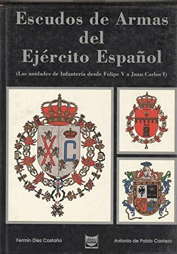 Escudos Armas del ejercito español: desde Felipe V a Juan Carlos I