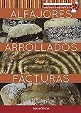 ALFAJORES - ARROLLADOS - FACTURAS: maestras pasteleras (APRENDIENDO A COCINAR - LA MAS COMPLETA COLECCION CON RECETAS SENCILLAS Y PRACTICAS PARA TODOS LOS GUSTOS nº 35)