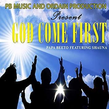 God Come First (feat. Shauna) - Single