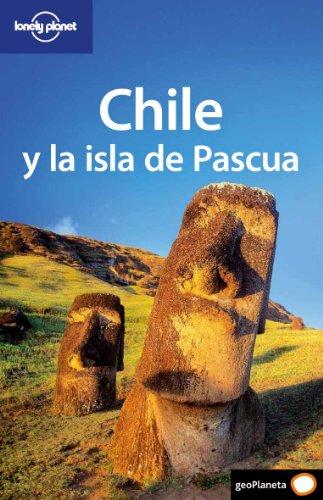 Chile y la isla de Pascua 4 (Guías de País Lonely Planet)