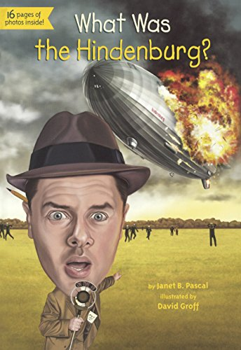 What Was the Hindenburg? (What Was...?)の詳細を見る