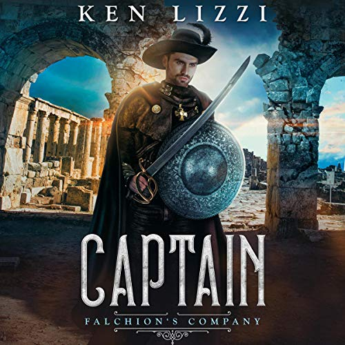 Captain: Falchion's Company Book Two Audiobook By Ken Lizzi cover art