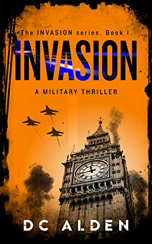 INVASION: A Military Action Thri...