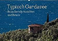 Typisch Gardasee - Bezaubernde Ansichten und Details (Wandkalender 2022 DIN A2 quer): Typisches rund um den Gardasee (Monatskalender, 14 Seiten )