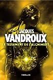 Le Testament de l'alchimiste (French Edition)