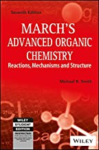 Marchs Advanced Organic Chemistry: Reactions, Mechanisms And Structure, 7Th Ed
