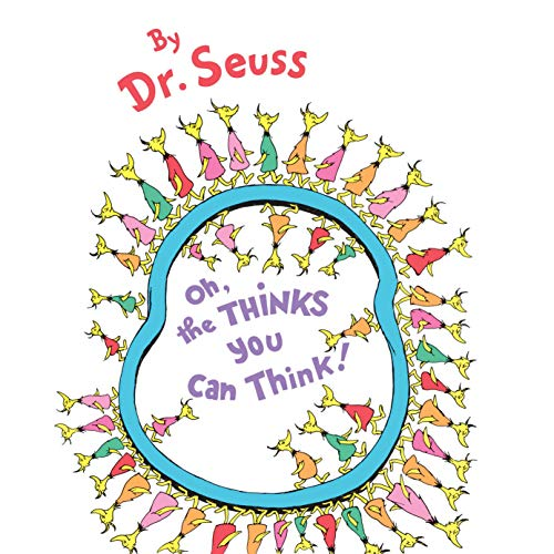 Oh, the Thinks You Can Think! Audiobook By Dr. Seuss cover art