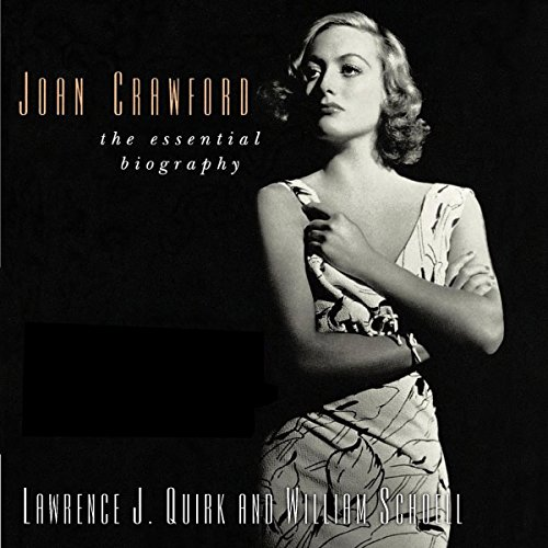 Joan Crawford: The Essential Biography Audiobook By Lawrence J. Quirk,                                                                                        William Schoell cover art