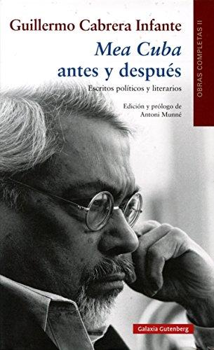 Mea Cuba antes y después. Escritos políticos y literarios: Obras Completas volumen II