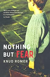 Books Set in Denmark: Nothing But Fear by Knud Romer. Visit www.taleway.com to find books from around the world. denmark books, danish books, denmark novels, danish literature, denmark fiction, danish fiction, danish authors, best books set in denmark, popular books set in denmark, books about denmark, denmark reading challenge, denmark reading list, copenhagen books, copenhagen novels, denmark books to read, books to read before going to denmark, novels set in denmark, books to read about denmark, denmark packing list, denmark travel, denmark history, denmark travel books