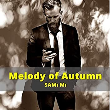 Melody of Autumn