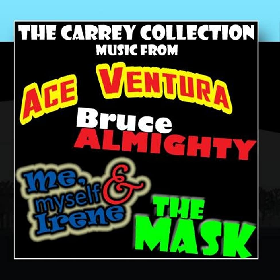 The Carrey Collection - Music From: Ace Ventura / The Mask / Bruce Almighty / Me, Myself & Irene