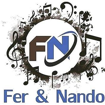 Fer & Nando