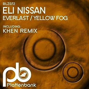 Everlast / Yellow Fog