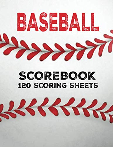 Baseball Scorebook: 120 Scoring Sheets For Baseball and Softball Games,Perfect for Coaches and Fans, Baseball Log Book