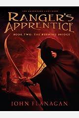 The Burning Bridge: Book Two (Ranger's Apprentice 2) Kindle Edition