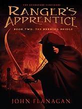 The Burning Bridge: Book Two (Ranger's Apprentice 2)