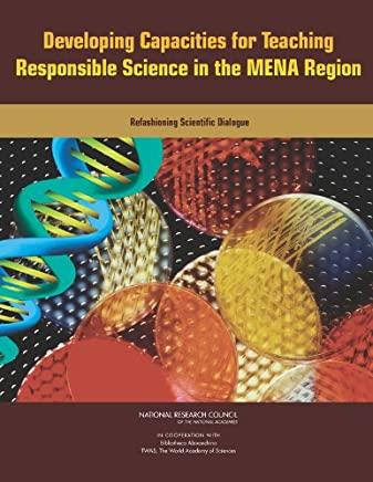 Developing Capacities for Teaching Responsible Science in the MENA Region: Refashioning Scientific Dialogue