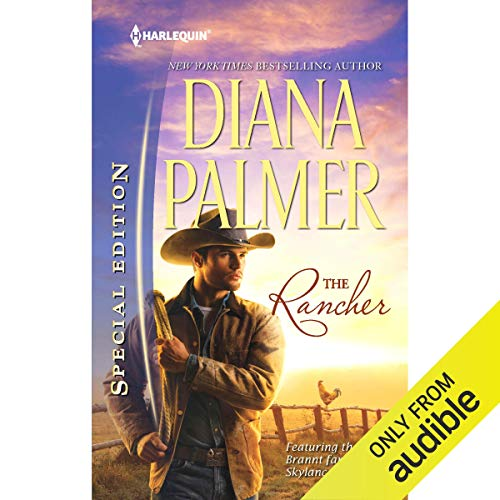 The Rancher Audiobook By Diana Palmer cover art