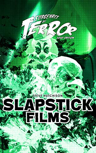 Slapstick Films 2020 (Subgenres of Terror 2020 Book 5) (English Edition)