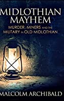 Midlothian Mayhem