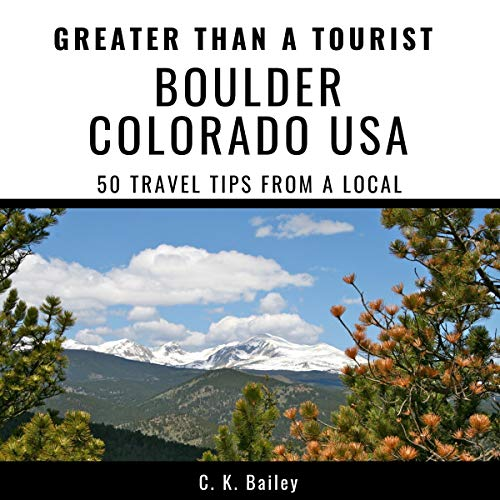 Greater Than a Tourist - Boulder Colorado USA cover art