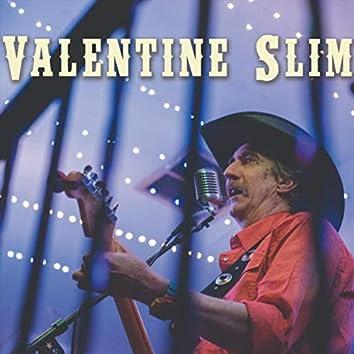 Valentine Slim