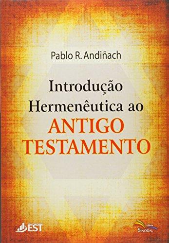 Introdução Hermenêutica Ao Antigo Testamento